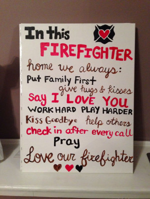 ... every call, pray, love our firefighter