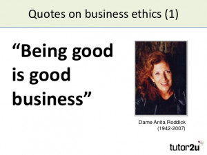 Good Business Ethics Quotes on Business Ethics 1