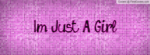 Just A Girl... cover