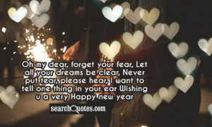 ... want to tell one thing in your ear Wishing u a very Happy New Year