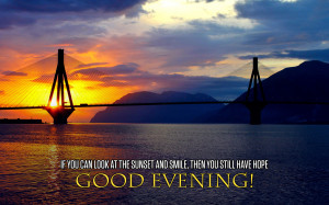 Good Evening wishes with quotes Wallpaper