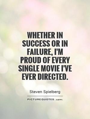 Success Quotes Movie Quotes Failure Quotes Steven Spielberg Quotes