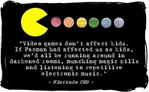 funny Pacman quote magic pills electronic music