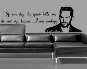 ... Speed Quote Vi nyl Wallart Sticker Decal, Fast and Furious Mural