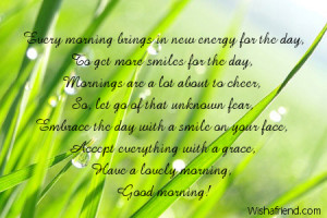 each morning is new every morning brings in new energy for the day to ...