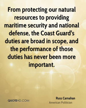 to providing maritime security and national defense, the Coast Guard ...