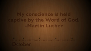 ... every October. This is one of my favorite quotes from Martin Luther