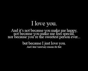 Best Love Quotes – because I just love you and I don't need any ...