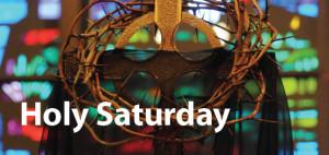 Holy Saturday 2015 Prayers Verses