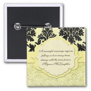 Luxury Yellow Elegant Damask Quotes Button