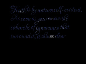 3397-truth-is-by-nature-self-evident-as-soon-as-you-remove-the-cobwebs ...