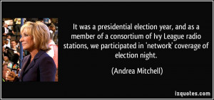 ... radio stations, we participated in 'network' coverage of election