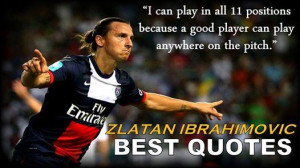 Top 10 best quotes of Zlatan Ibrahimovic!#Legend See all here >>> http ...