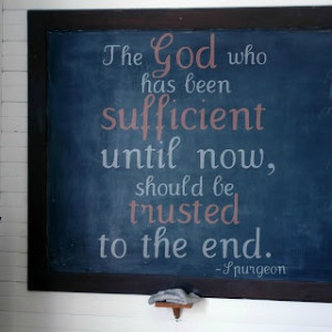 Trust in God. He is faithful #spurgeon #quote