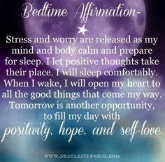 Bedtime #Affirmation ...wishing you all a peaceful nights sleep xxoo # ...