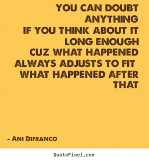 quotes about love by ani difranco make personalized quote picture