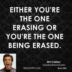 Either you're the one erasing or you're the one being erased.
