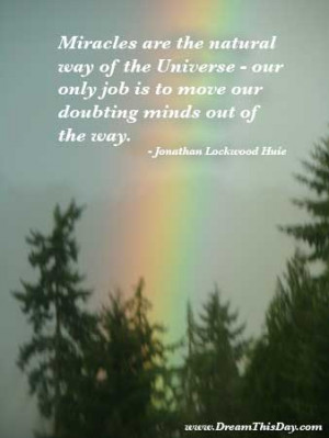 miracles quotes and sayings quotes about miracles by jonathan lockwood ...