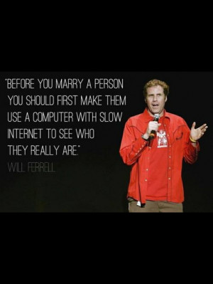 Will Ferrell quotes lmao!