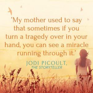 Jodi PicoultJodie Picoult, Quotes 3, Picoult Bookquotes, Jodi Picoult ...