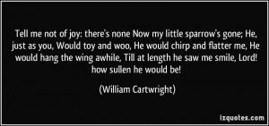 More William Cartwright Quotes