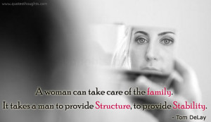 Family Quotes – A woman can take care of the family