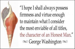 George Washington | An Honest Man Quote
