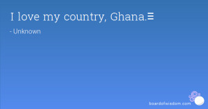Love My Country Ghana♡