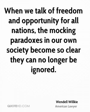 Wendell Willkie Society Quotes