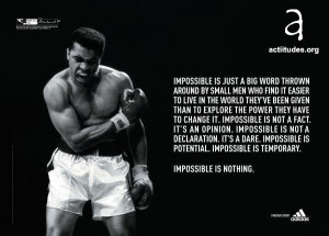 Nada es Imposible – Impossible is Nothing