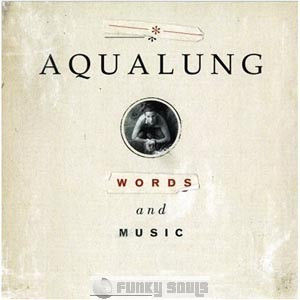 Aqualung — Can't Get You Out Of My Mind Lyrics