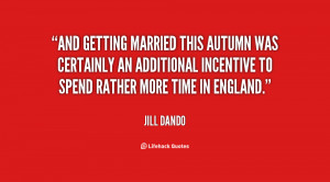 And getting married this autumn was certainly an additional incentive ...