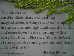 harlan ellison # quotes on writing feedomwithwriting com