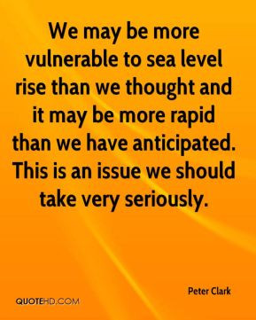 We may be more vulnerable to sea level rise than we thought and it may ...