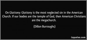 quote-on-gluttony-gluttony-is-the-most-neglected-sin-in-the-american ...