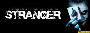 Batman Joker Stranger Quote Facebook Timeline Cover Image
