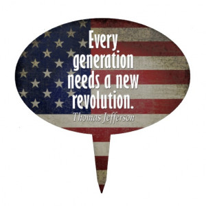 Thomas Jefferson Quote on Revolution Cake Toppers
