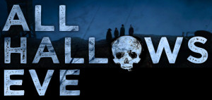 ... all hallows evening also known as all hallows eve is a yearly