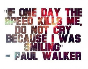 Fast And Furious Quotes Ride Or Die Quotes and sayings : paul