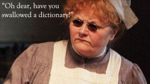Mrs Patmore quote Downton Abbey