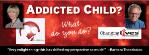 Addicted Child? What do you do?