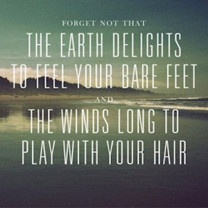 ... long to play with your hair. | #quotes #nature #glamping @GLAMPTROTTER