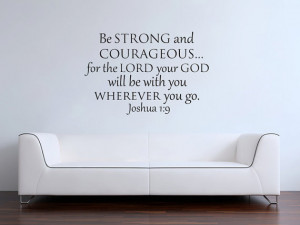 Joshua 1:9 Be strong and courageous bible verse scripture vinyl wall ...