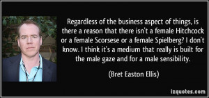 More Bret Easton Ellis Quotes