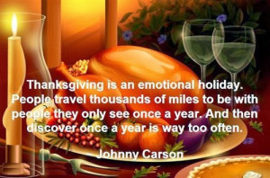 emotional holiday. People travel thousands of miles to be with people ...