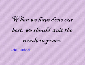 Quote of the Day : John Lubbock