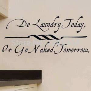 Do Laundry Today