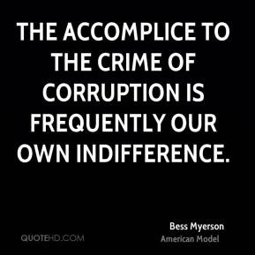 Bess Myerson - The accomplice to the crime of corruption is frequently ...