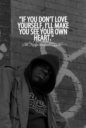 Biggie quotes, famous, celebrity, sayings, love