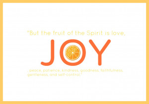The Fruit of the Spirit - Day 2 - Joy